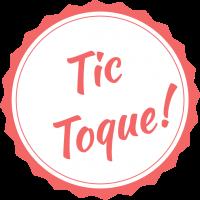 Tic Toque Tic Toque