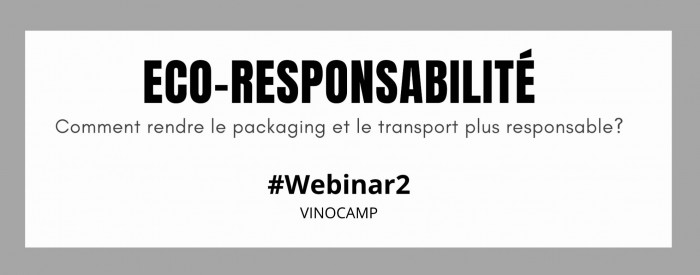 WEBINAR VINOCAMP#2 : L'ÉCO-RESPONSABILITÉ